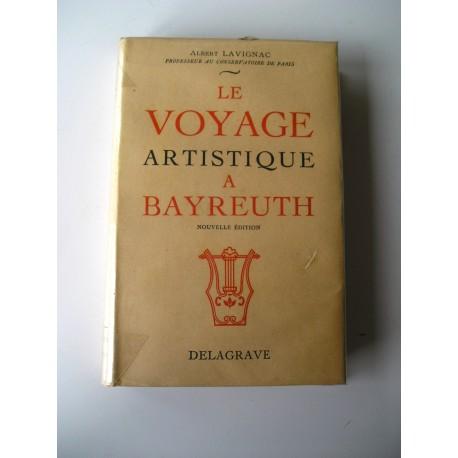 Livre : le Voyage artistique à Bayreuth 1960