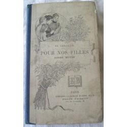 """Livre scolaire ancien """"Pour nos filles"""" 1905"""