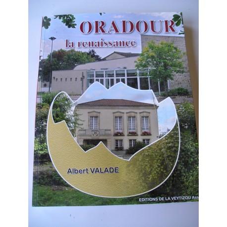 Livre Oradour, la renaissance, A Valade