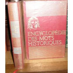 Livre : Encyclopédie des mots historiques , 2 volumes
