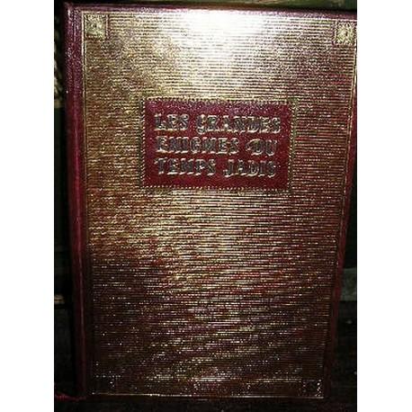 Livre Les grandes énigmes du temps jadis B. Michal 1973