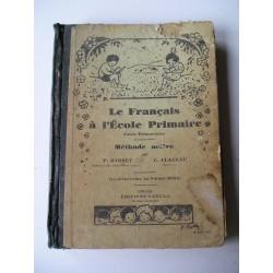 Livre scolaire ancien le Français 1931