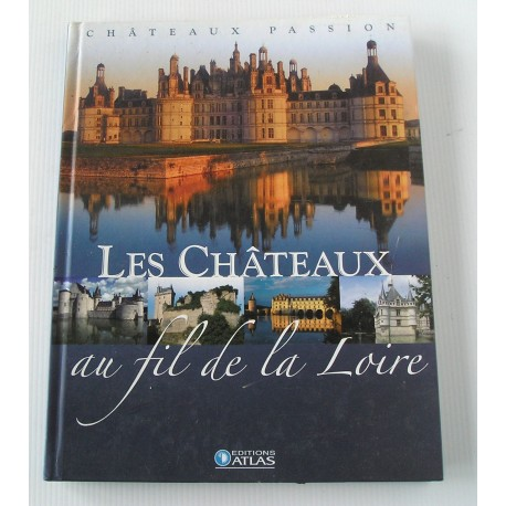 Les chateaux au fil de la Loire