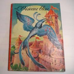 Livre ancien pour enfant L OISEAU BLEU