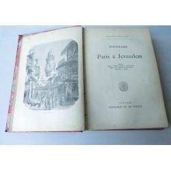 Livre ancien XIXème : Itinéraire de Paris à Jerusalem-Chateaubriand