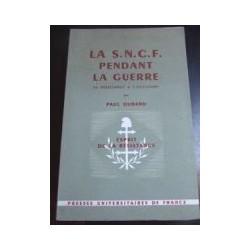 Livre ancien : La SNCF pendant la guerre