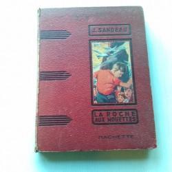 Livre ancien La roche aux mouettes de J.Sandeau 1932
