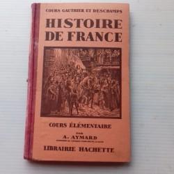 Livre scolaire HISTOIRE 1928 Gauthier Deschamps