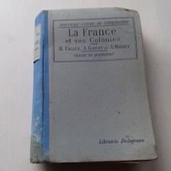 Livre scolaire- géographie la France et ses colonies 4ème FALLEX GIBERT MAIREY