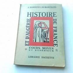 Livre scolaire ancien Histoire de France et d'Algérie